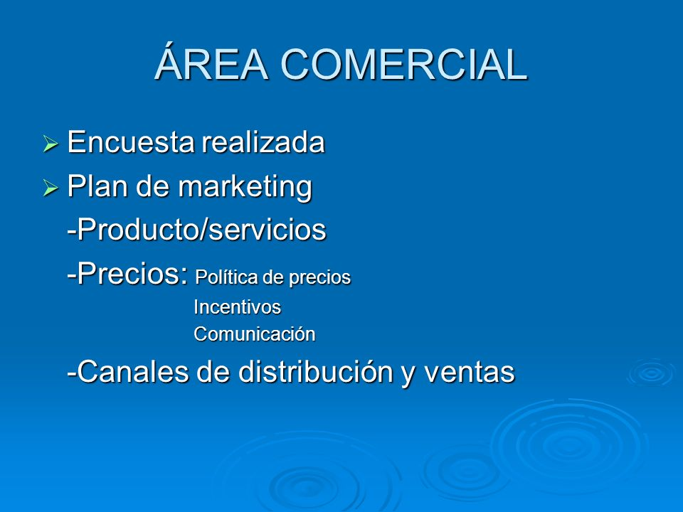 ÁREA COMERCIAL Encuesta realizada Plan de marketing