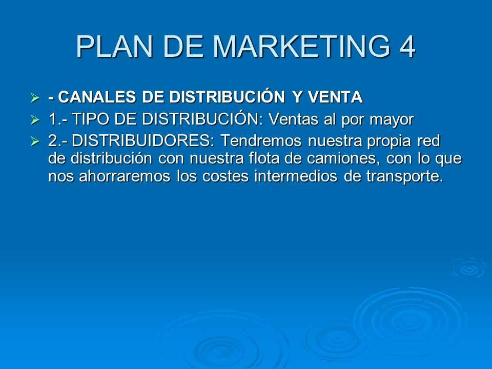 PLAN DE MARKETING 4 - CANALES DE DISTRIBUCIÓN Y VENTA