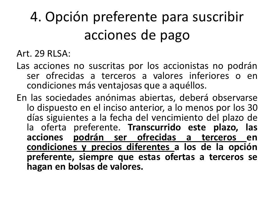 4. Opción preferente para suscribir acciones de pago