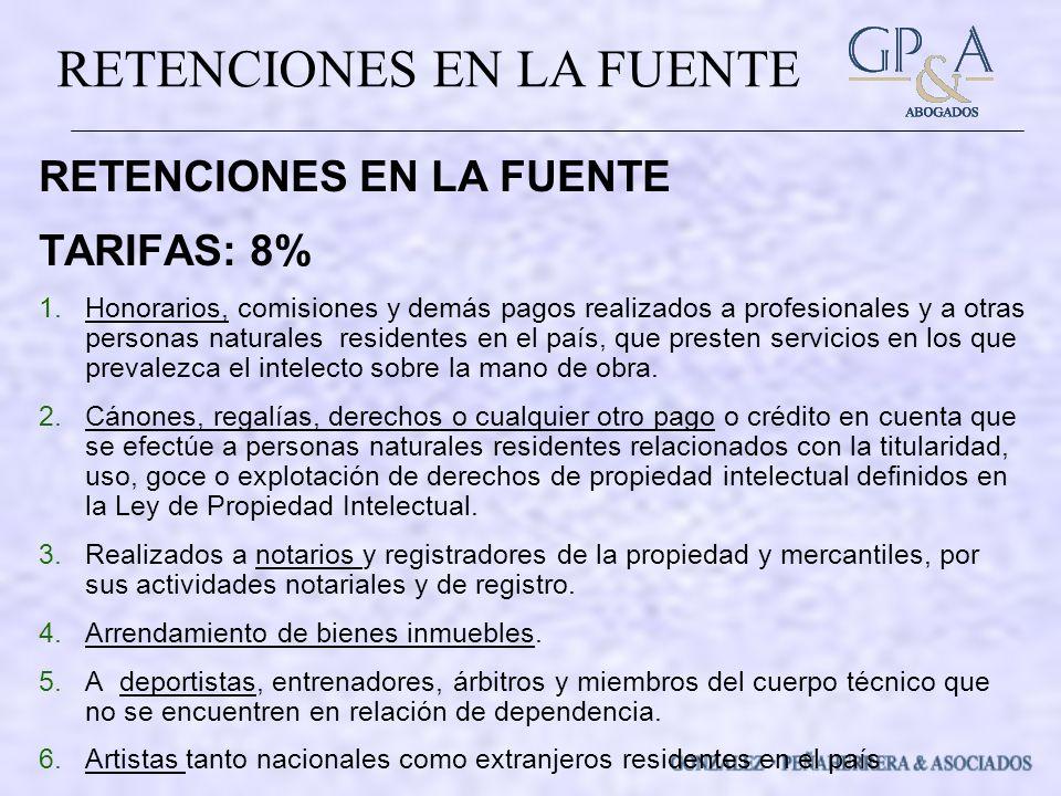 RETENCIONES EN LA FUENTE TARIFAS: 8%