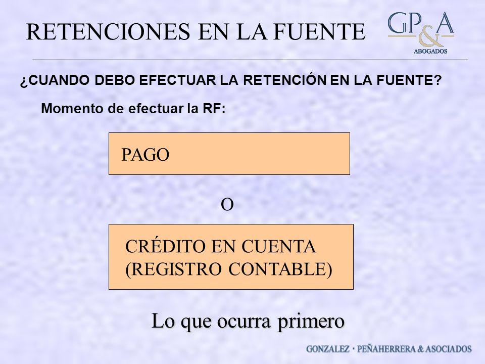 Lo que ocurra primero PAGO O CRÉDITO EN CUENTA (REGISTRO CONTABLE)