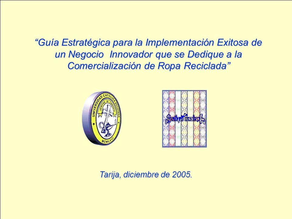 Guía Estratégica para la Implementación Exitosa de un Negocio Innovador que se Dedique a la Comercialización de Ropa Reciclada