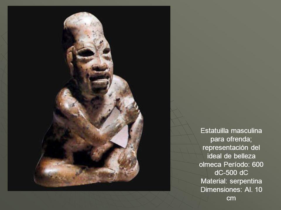 Estatuilla masculina para ofrenda; representación del ideal de belleza olmeca Período: 600 dC-500 dC