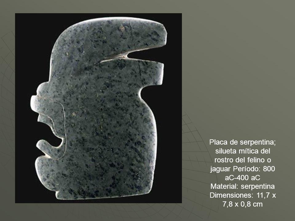 Placa de serpentina; silueta mítica del rostro del felino o jaguar Período: 800 aC-400 aC