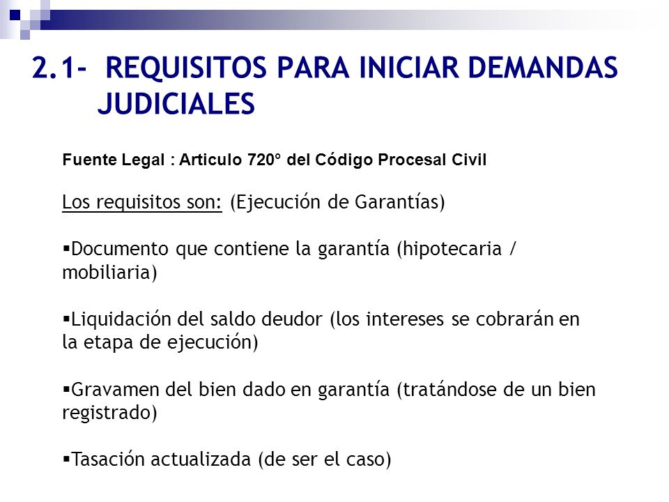 2.1- REQUISITOS PARA INICIAR DEMANDAS JUDICIALES