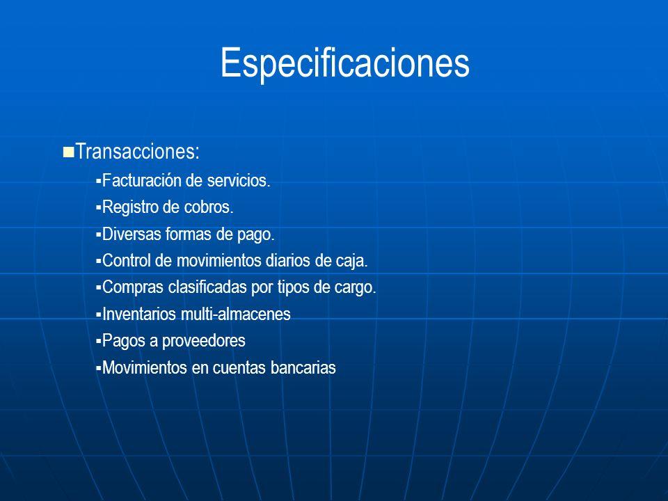 Especificaciones Transacciones: Facturación de servicios.