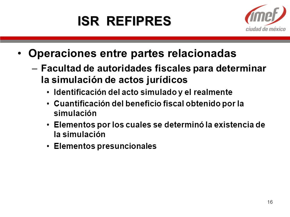 ISR REFIPRES Operaciones entre partes relacionadas
