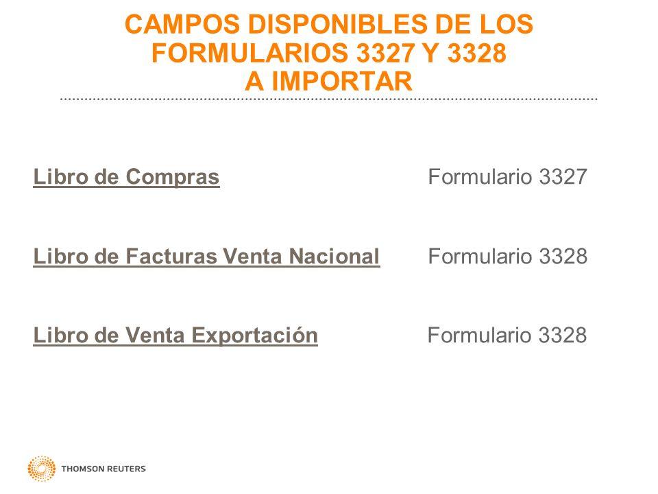 CAMPOS DISPONIBLES DE LOS FORMULARIOS 3327 Y 3328 A IMPORTAR