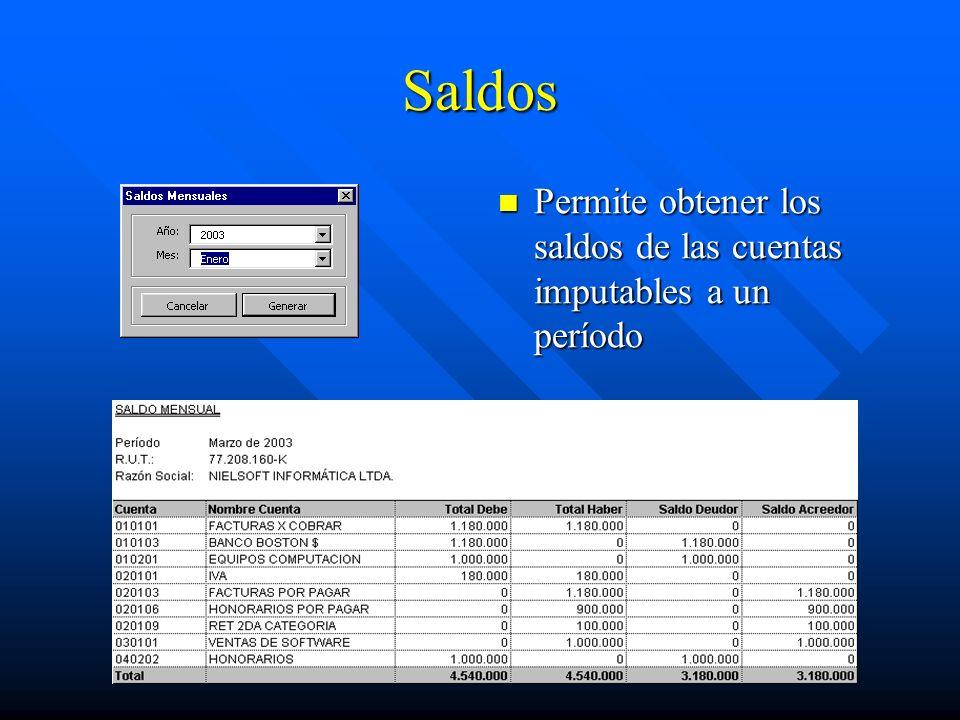 Saldos Permite obtener los saldos de las cuentas imputables a un período