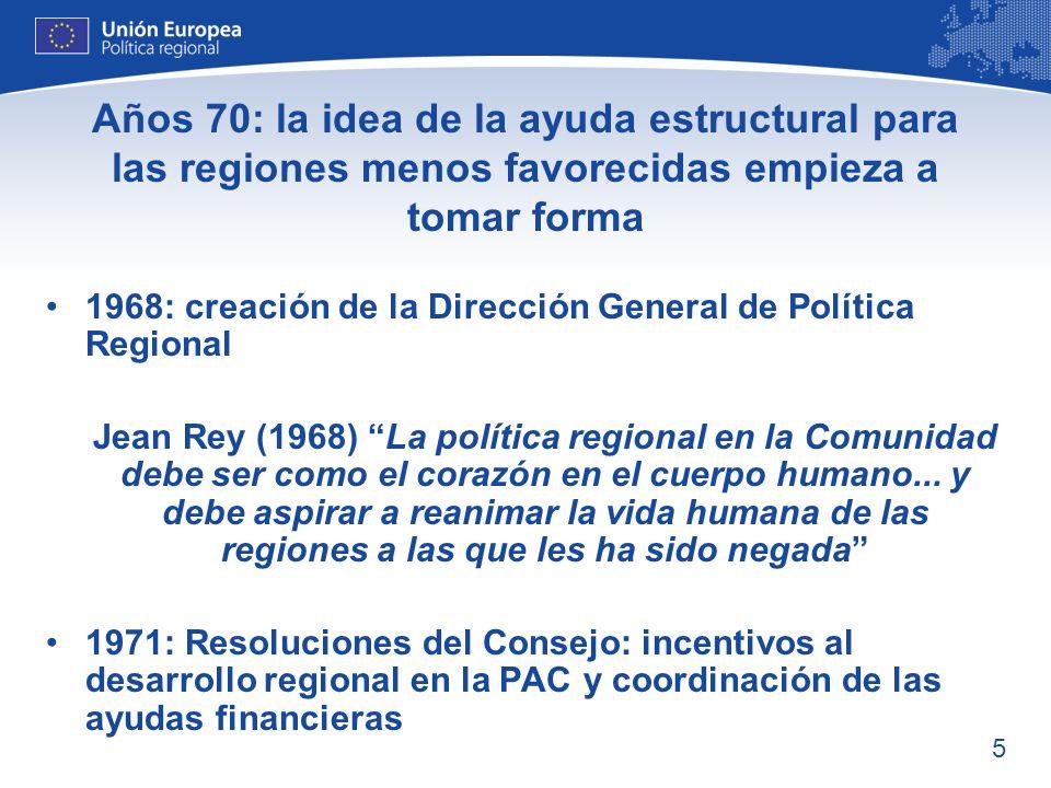 Años 70: la idea de la ayuda estructural para las regiones menos favorecidas empieza a tomar forma