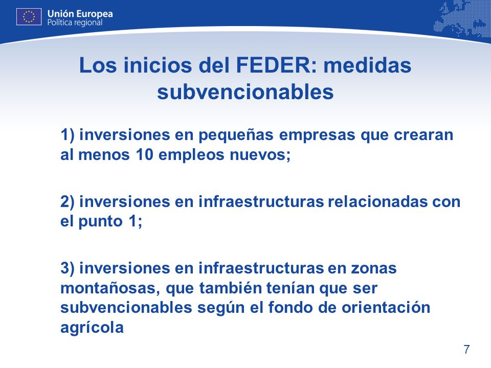Los inicios del FEDER: medidas subvencionables