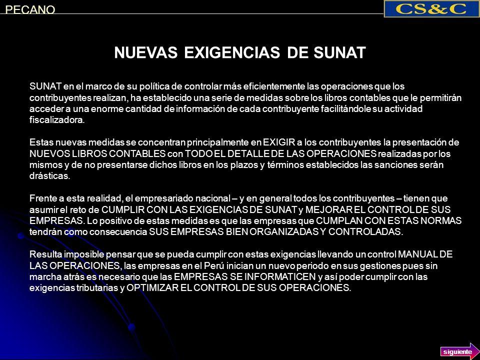 NUEVAS EXIGENCIAS DE SUNAT