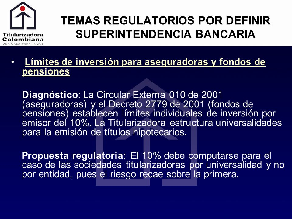 TEMAS REGULATORIOS POR DEFINIR SUPERINTENDENCIA BANCARIA