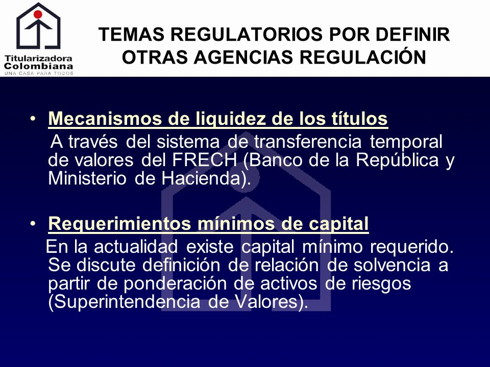 TEMAS REGULATORIOS POR DEFINIR OTRAS AGENCIAS REGULACIÓN