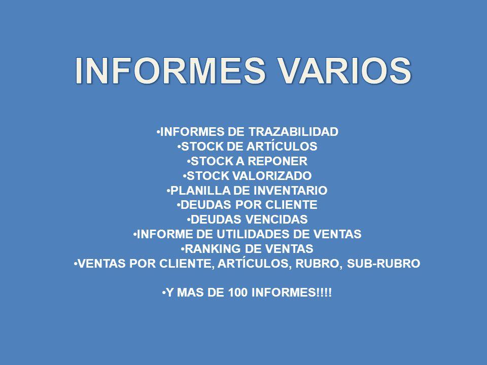 INFORMES VARIOS INFORMES DE TRAZABILIDAD STOCK DE ARTÍCULOS