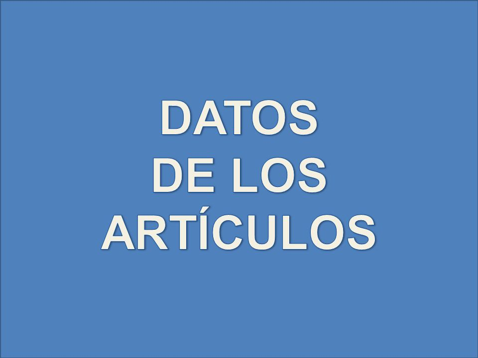 DATOS DE LOS ARTÍCULOS