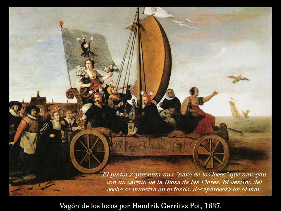 Vagón de los locos por Hendrik Gerritsz Pot, 1637.
