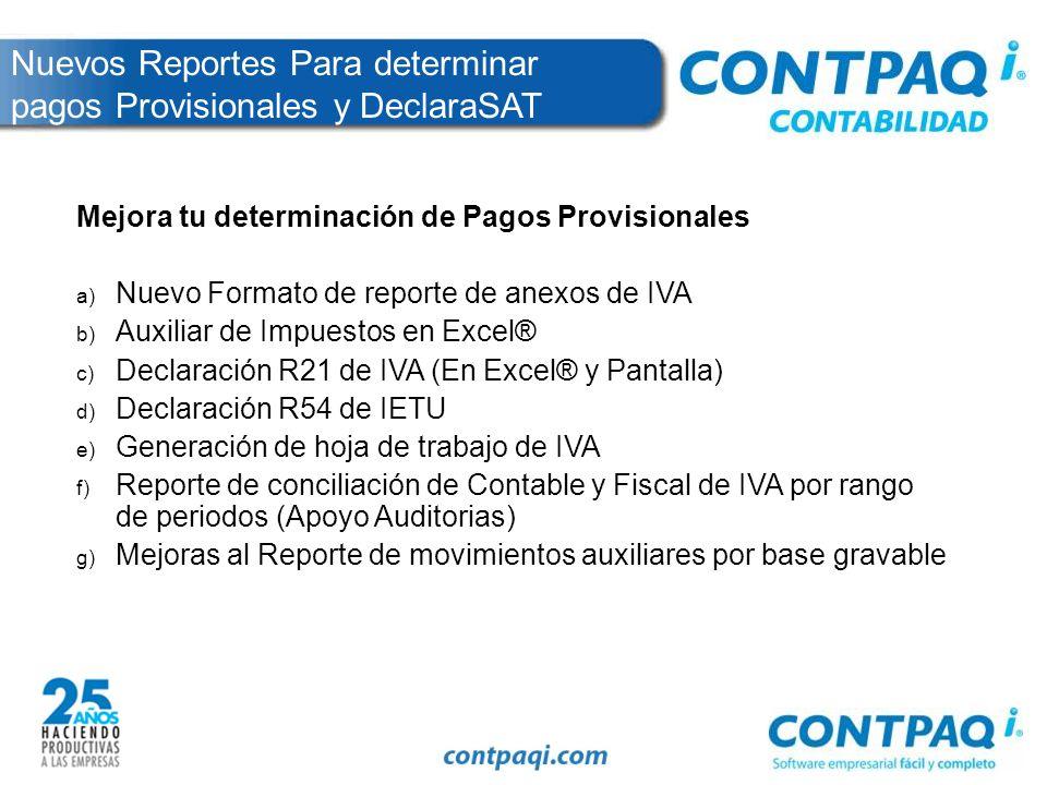 Nuevos Reportes Para determinar pagos Provisionales y DeclaraSAT