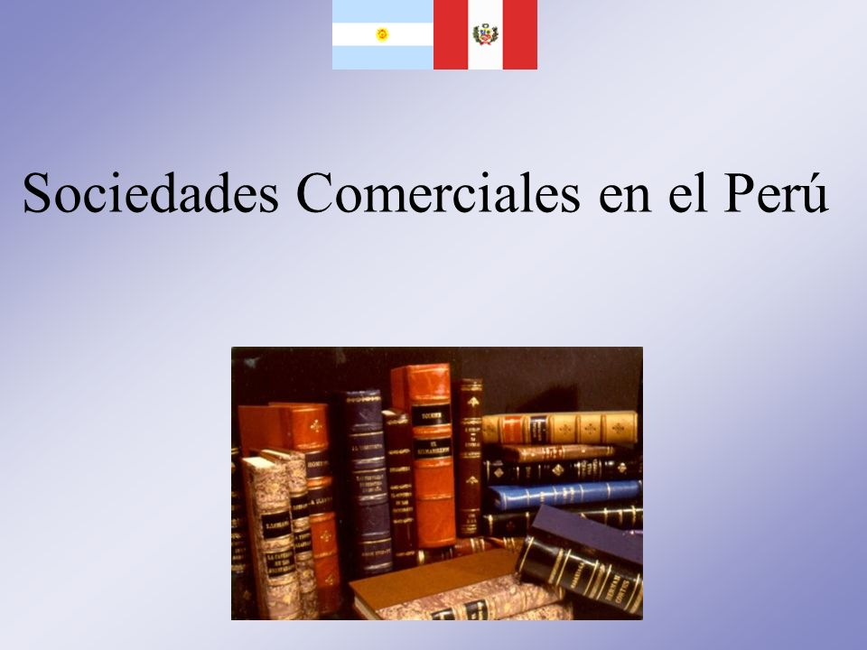 Sociedades Comerciales en el Perú