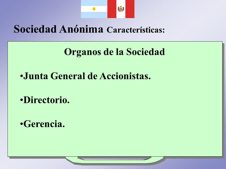 Sociedad Anónima Características:
