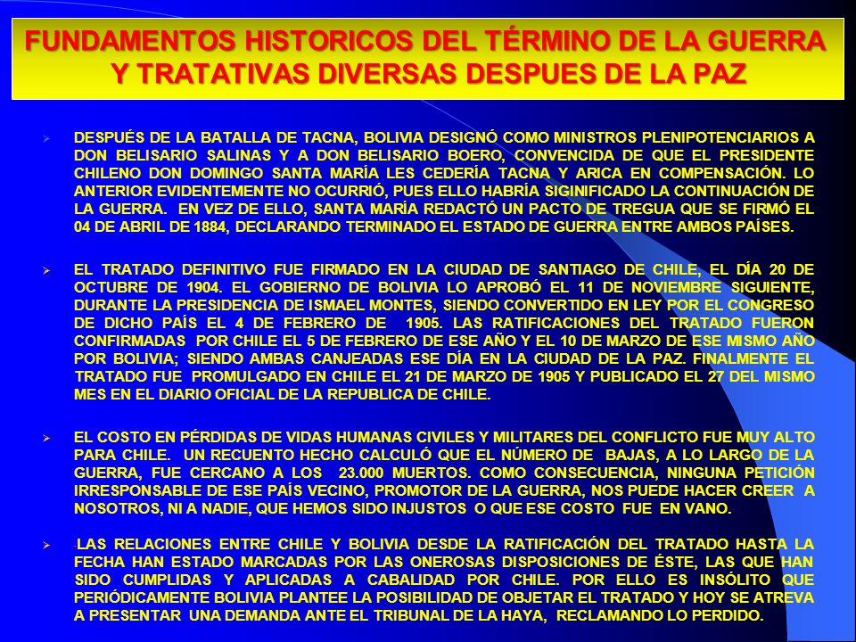 29/03/2017FUNDAMENTOS HISTORICOS DEL TÉRMINO DE LA GUERRA Y TRATATIVAS DIVERSAS DESPUES DE LA PAZ.
