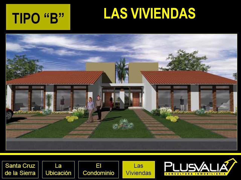 LAS VIVIENDAS TIPO B Santa Cruz de la Sierra La Ubicación