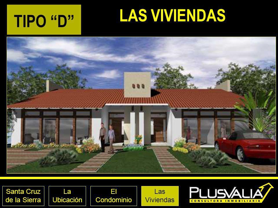 LAS VIVIENDAS TIPO D Santa Cruz de la Sierra La Ubicación