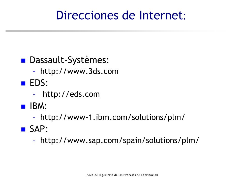 Direcciones de Internet: