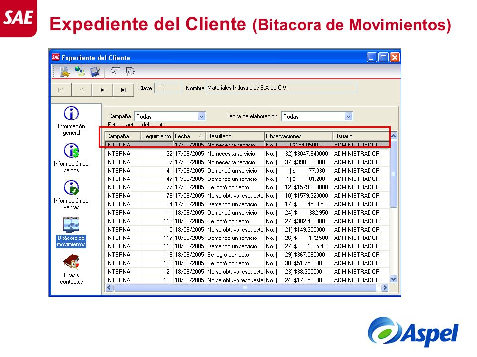Expediente del Cliente (Bitacora de Movimientos)