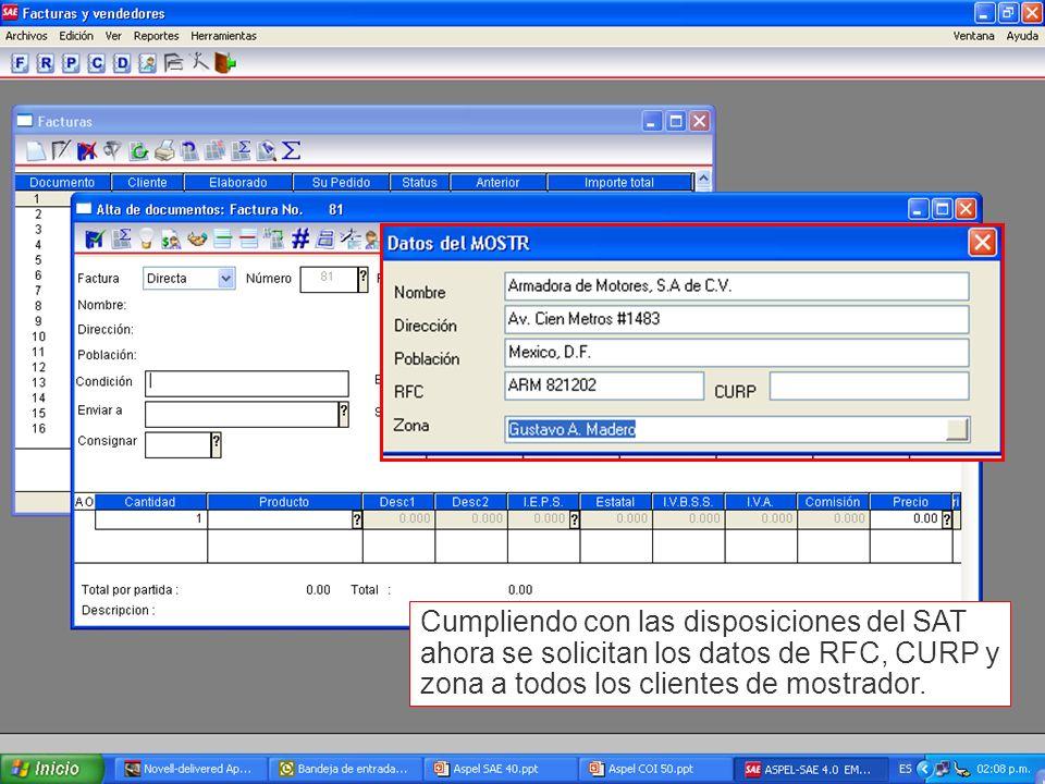 Cumpliendo con las disposiciones del SAT ahora se solicitan los datos de RFC, CURP y zona a todos los clientes de mostrador.