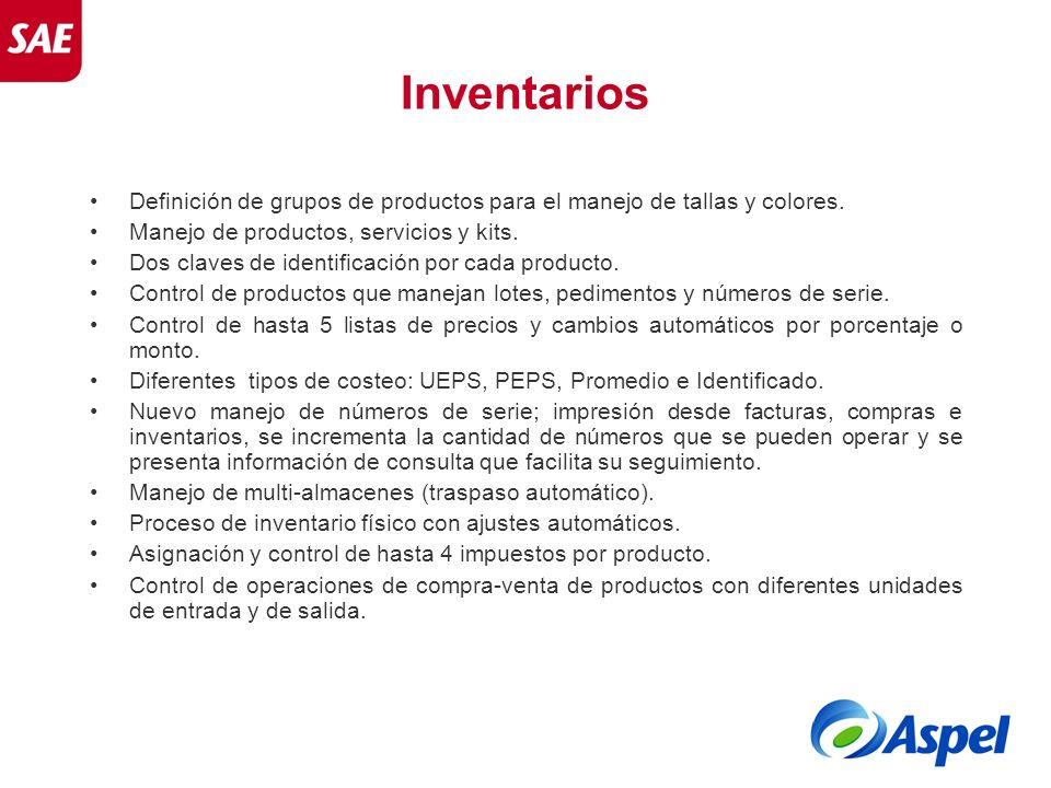Inventarios Definición de grupos de productos para el manejo de tallas y colores. Manejo de productos, servicios y kits.