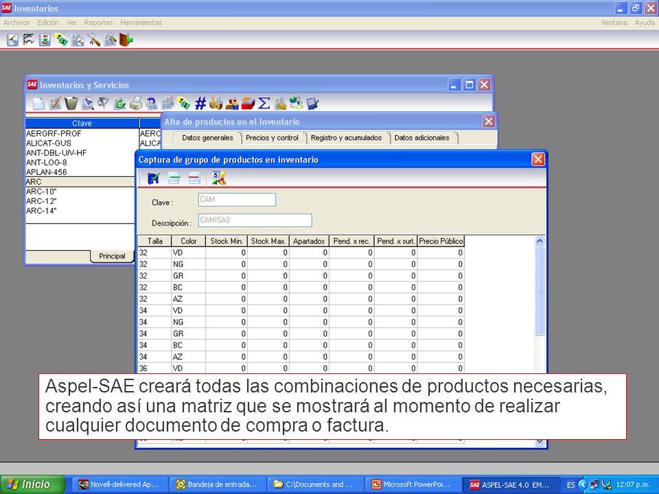 Aspel-SAE creará todas las combinaciones de productos necesarias, creando así una matriz que se mostrará al momento de realizar cualquier documento de compra o factura.