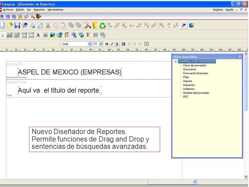 Nuevo Diseñador de Reportes.