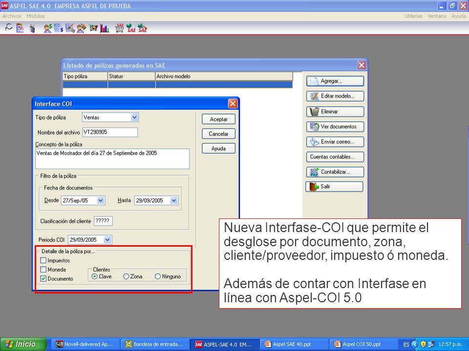 Nueva Interfase-COI que permite el desglose por documento, zona, cliente/proveedor, impuesto ó moneda.