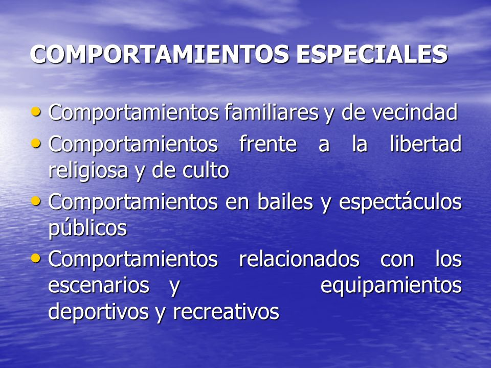COMPORTAMIENTOS ESPECIALES