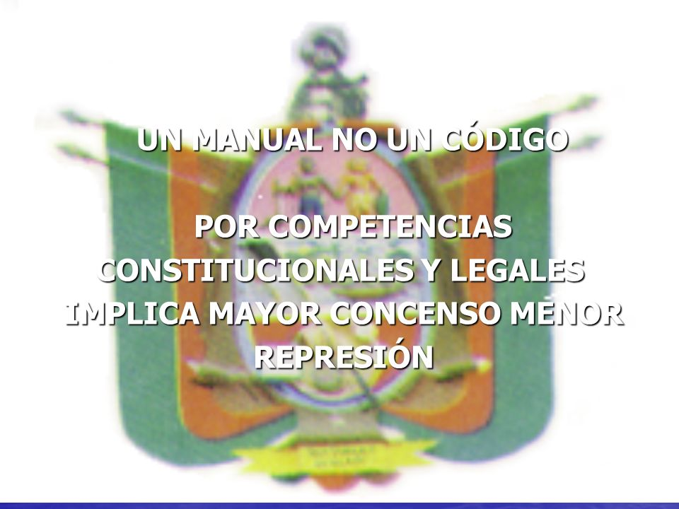 CONSTITUCIONALES Y LEGALES IMPLICA MAYOR CONCENSO MENOR