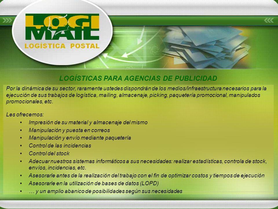 LOGÍSTICAS PARA AGENCIAS DE PUBLICIDAD