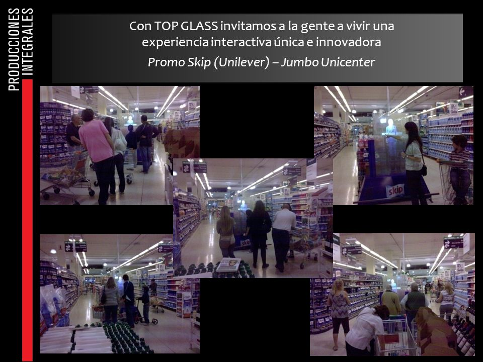 Con TOP GLASS invitamos a la gente a vivir una