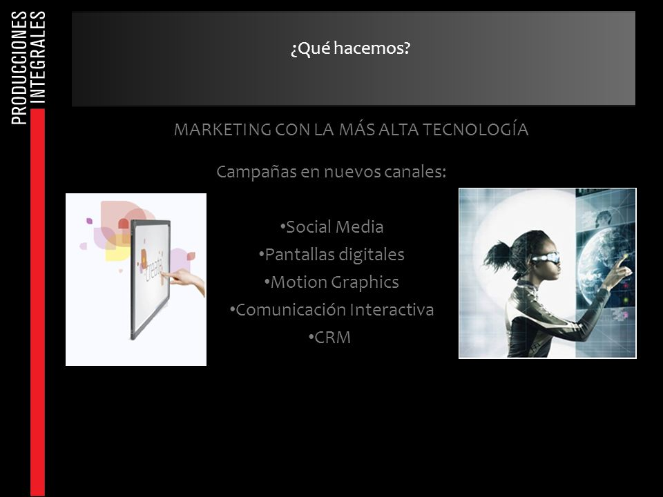 MARKETING CON LA MÁS ALTA TECNOLOGÍA