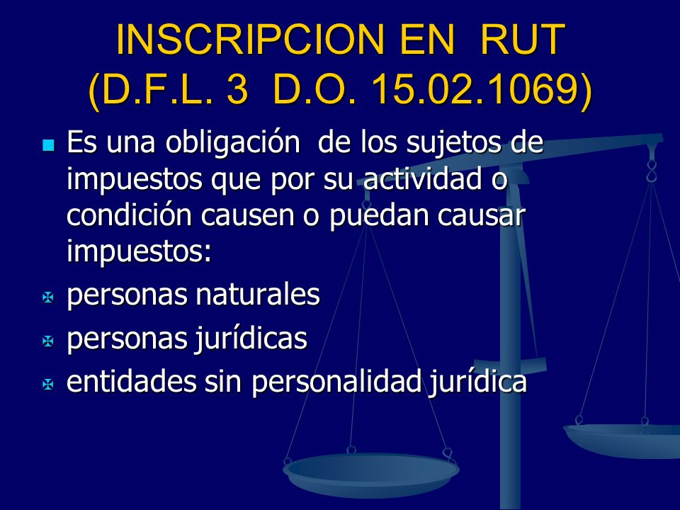 INSCRIPCION EN RUT (D.F.L. 3 D.O. 15.02.1069)