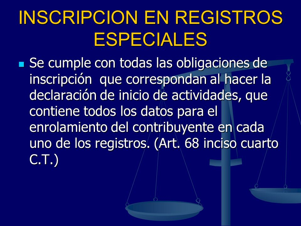 INSCRIPCION EN REGISTROS ESPECIALES