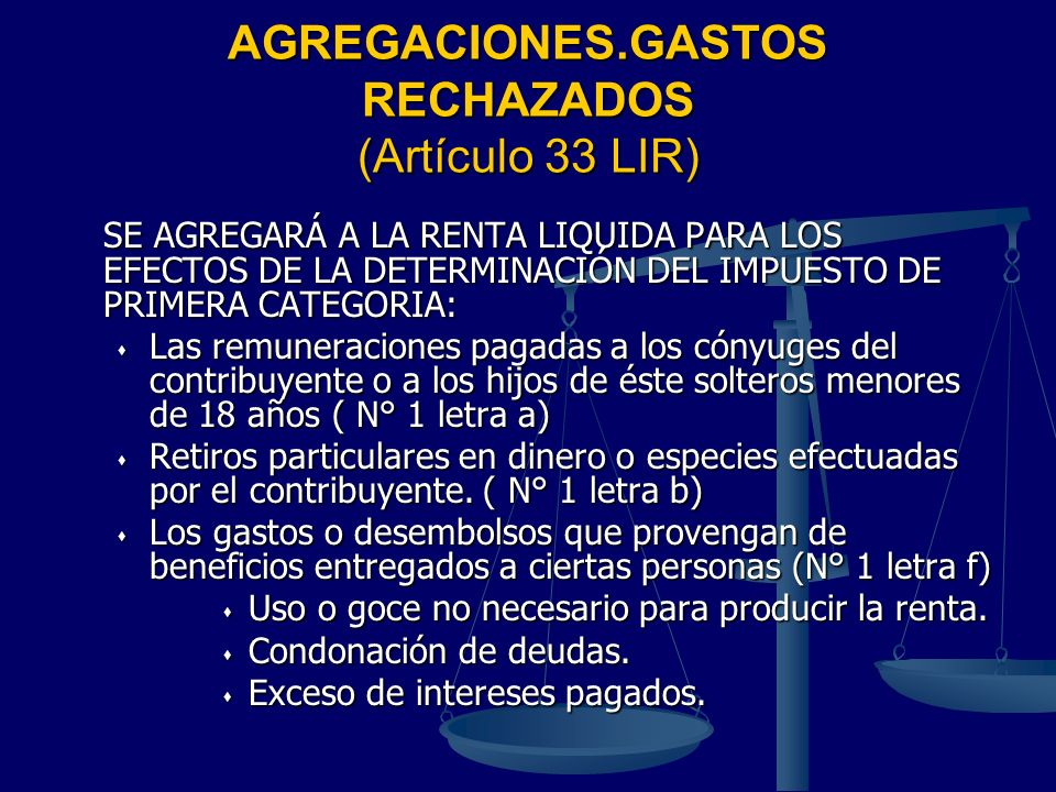 AGREGACIONES.GASTOS RECHAZADOS (Artículo 33 LIR)