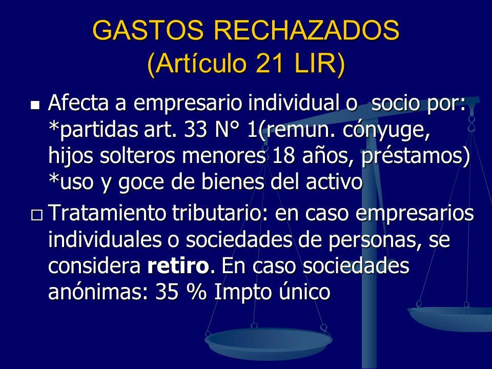 GASTOS RECHAZADOS (Artículo 21 LIR)