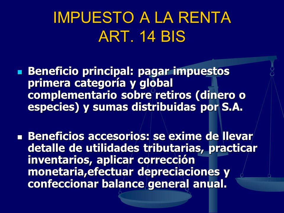 IMPUESTO A LA RENTA ART. 14 BIS