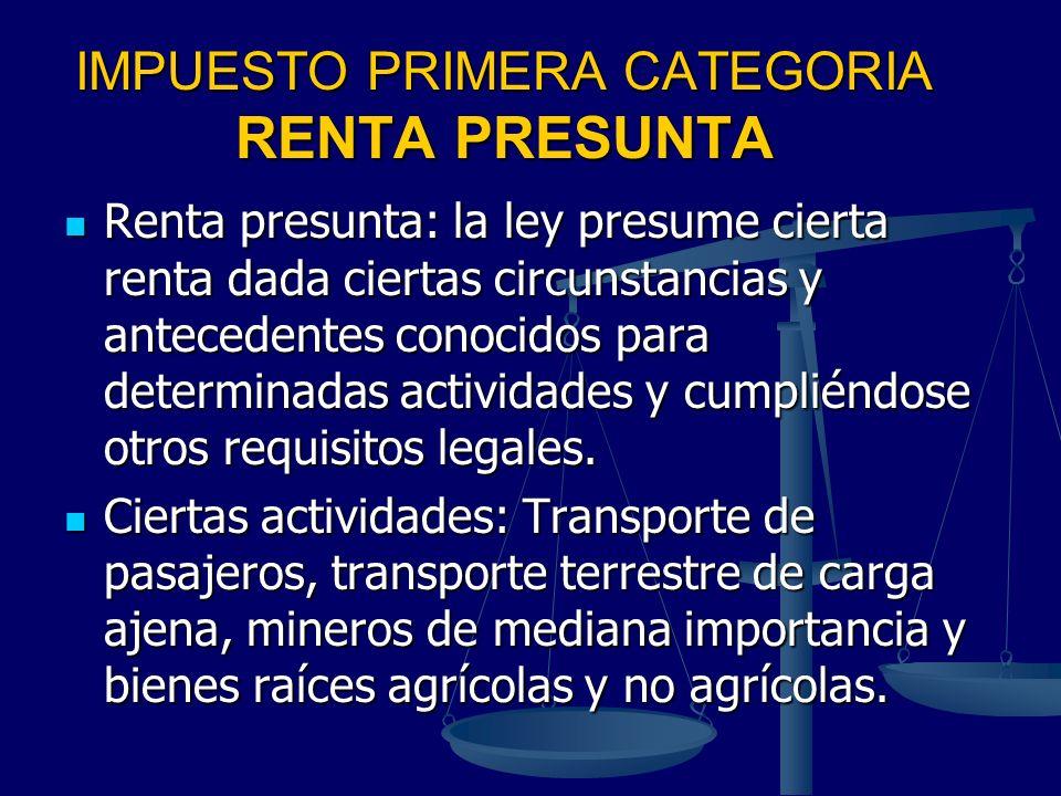 IMPUESTO PRIMERA CATEGORIA RENTA PRESUNTA