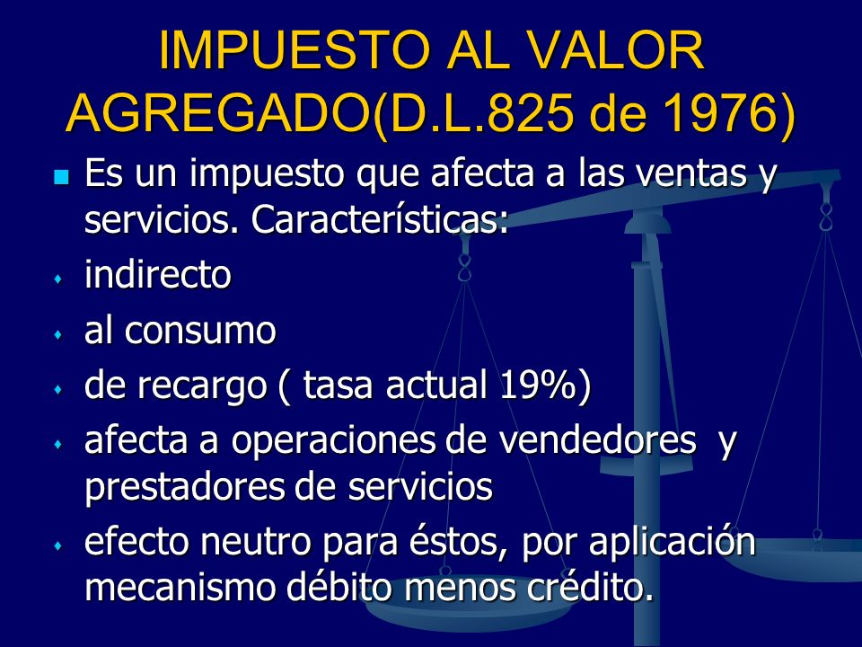 IMPUESTO AL VALOR AGREGADO(D.L.825 de 1976)