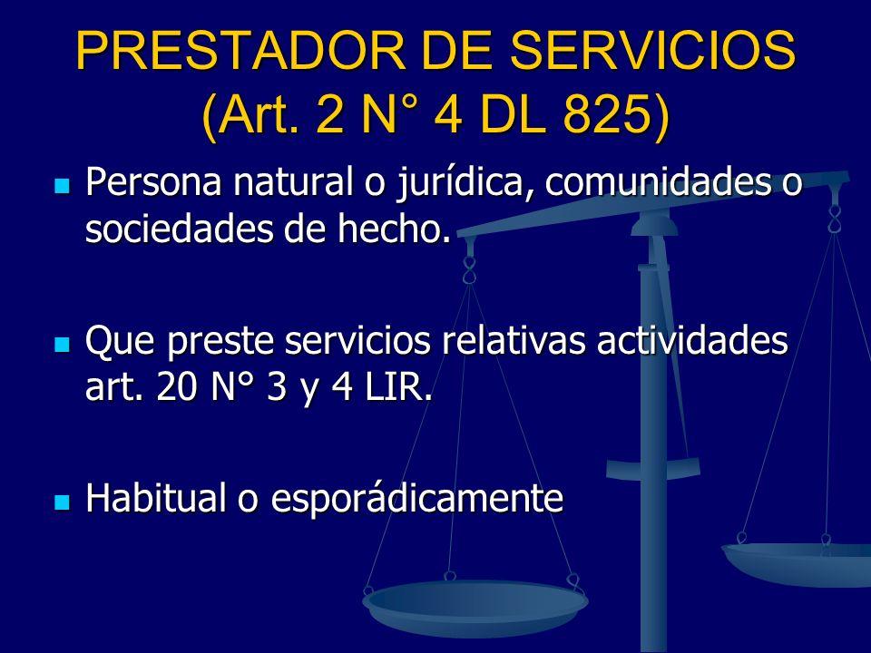 PRESTADOR DE SERVICIOS (Art. 2 N° 4 DL 825)