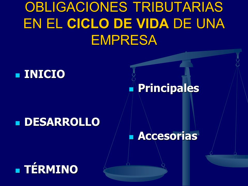 OBLIGACIONES TRIBUTARIAS EN EL CICLO DE VIDA DE UNA EMPRESA