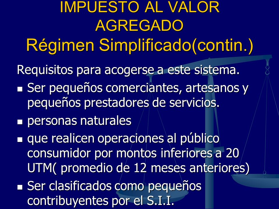 IMPUESTO AL VALOR AGREGADO Régimen Simplificado(contin.)