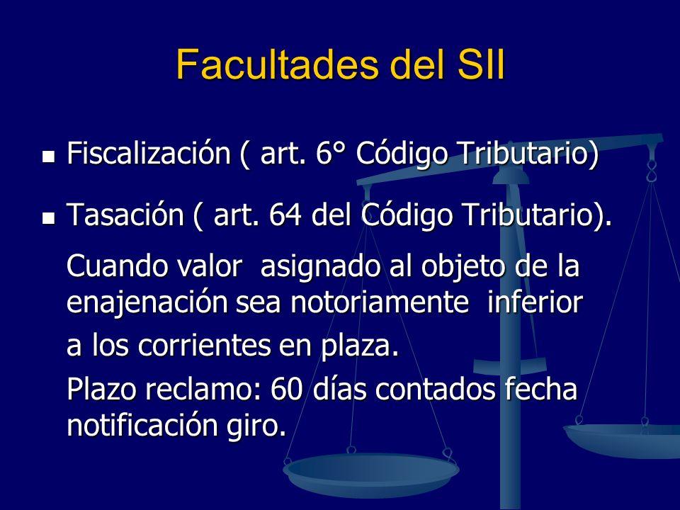Facultades del SII Fiscalización ( art. 6° Código Tributario)